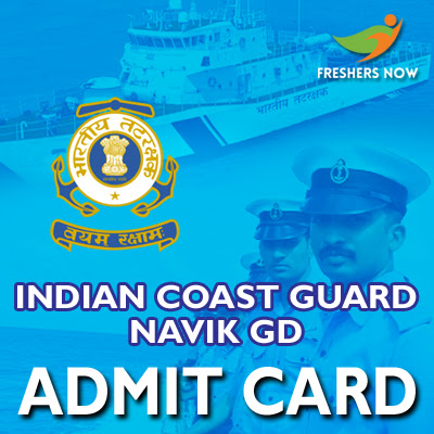 Indian Coast Guard Navik GD Admit Card 2019