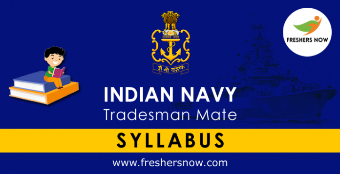 Indian Navy Tradesman Mate Syllabus 2019 PDF Download & Exam Pattern