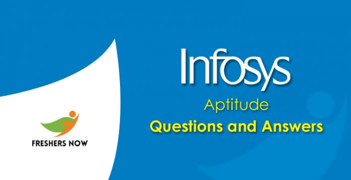Infosys Aptitude Questions and Answers