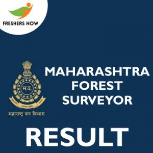 Maharashtra Forest Surveyor Result 2019