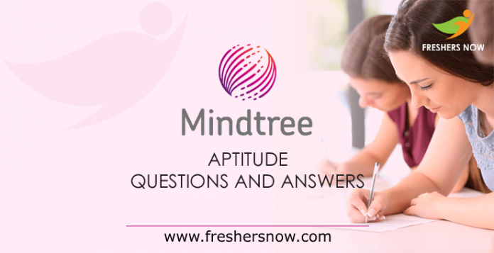 Mindtree Aptitude Questions and Answers