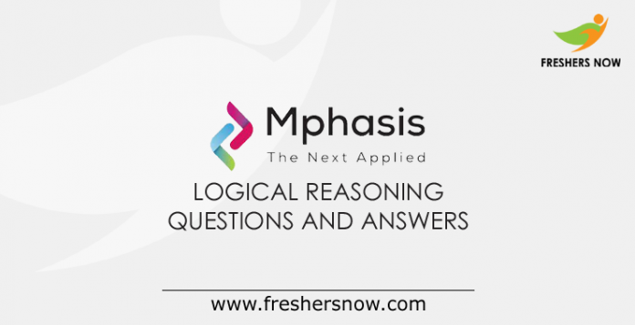 Mphasis Logical Reasoning Questions and Answers