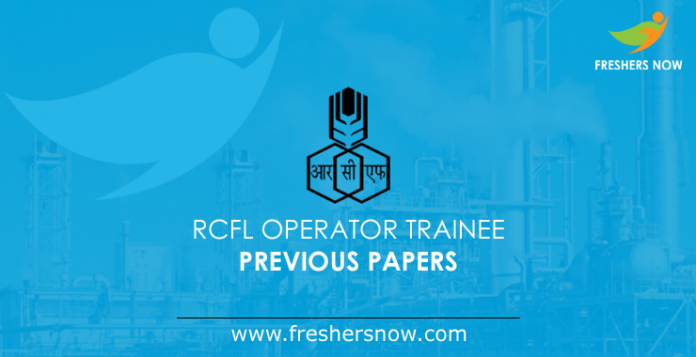 RCFL Operator Trainee Previous Papers