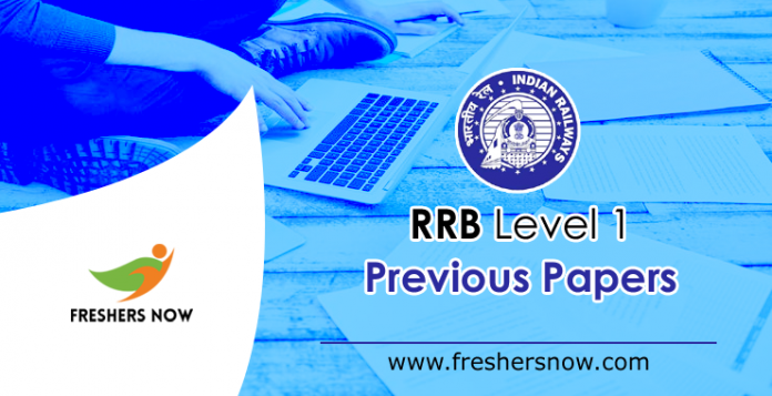 RRB Level 1 Previous Year Question Papers | RRC Old Papers PDF
