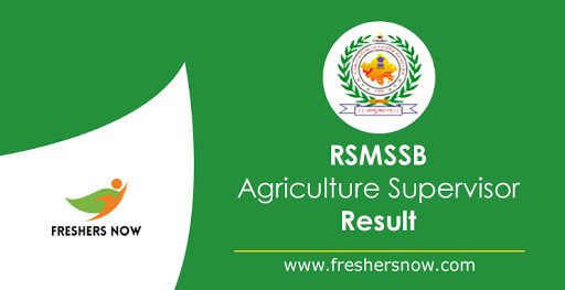 Result of the RSMSSB agriculture supervisor