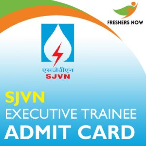 SJVN Executive Trainee Admit Card 2019