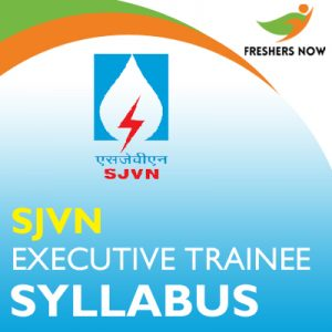 SJVN Executive Trainee Syllabus 2019