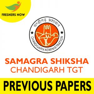 Samagra Shiksha Chandigarh TGT Previous Papers
