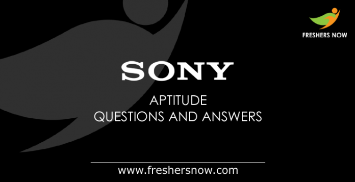 Sony Aptitude Questions and Answers