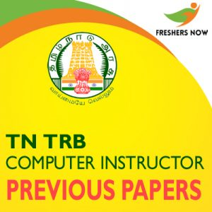 TN TRB Computer Instructor Grade I Previous Year Question Papers PDF