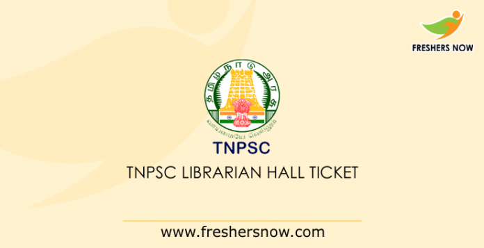 TNPSC Librarian Hall Ticket 2019