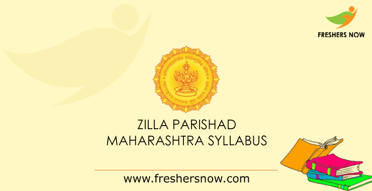 Zilla Parishad Maharashtra Syllabus 2019 Download PDF & Exam Pattern