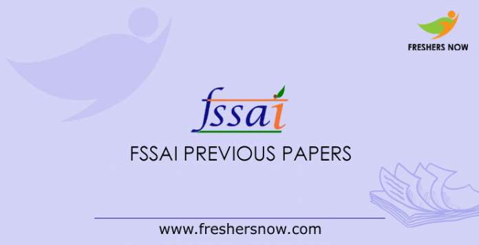 FSSAI Technical Officer, FSO Previous Question Papers PDF Download