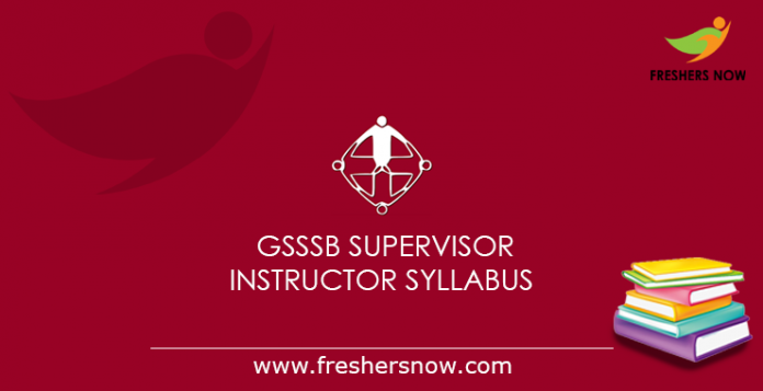 GSSSB Supervisor Instructor Syllabus 2019