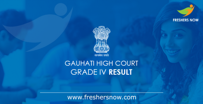 Gauhati High Court Grade IV Result 2019