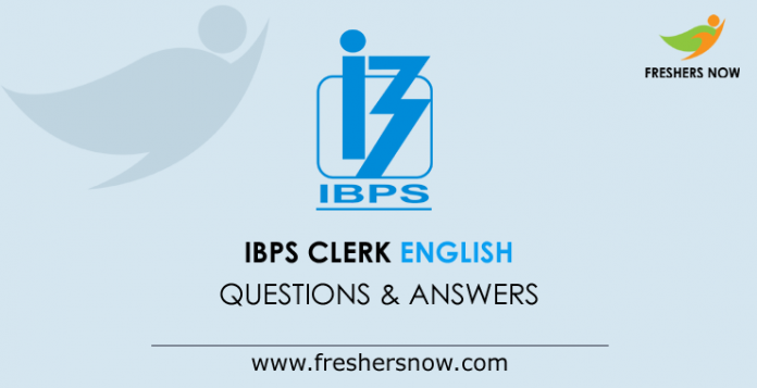 IBPS Clerk English Questions and Answers
