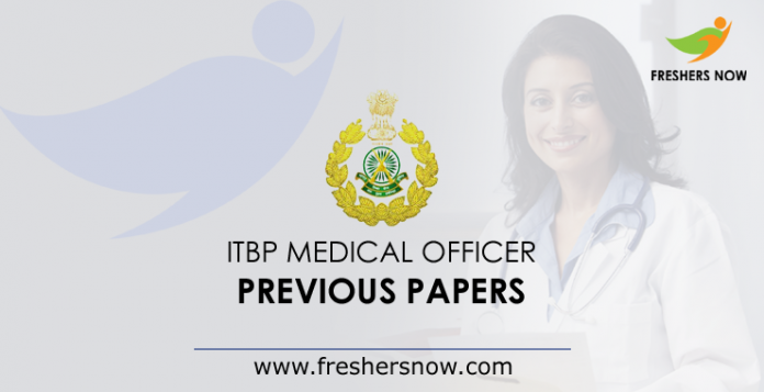 ITBP Medical Officer Previous Papers
