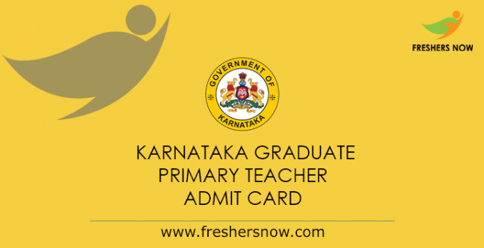 Karnataka Graduate Primary Teacher Admit Card 2019