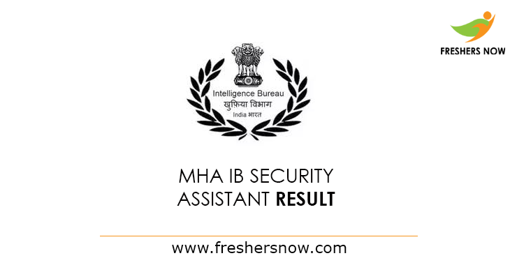 MHA IB Security Assistant Tier 1 Result 2019 (Out) | Cut Off