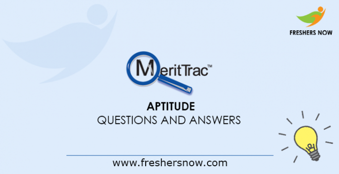 MeritTrac Aptitude Questions and Answers