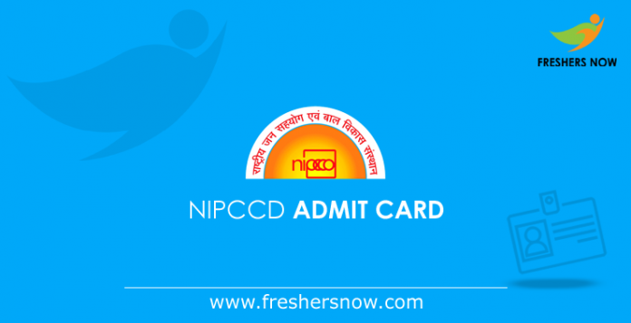 NIPCCD Admit Card 2019