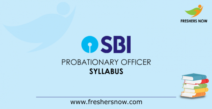 SBI Probationary Officer Syllabus