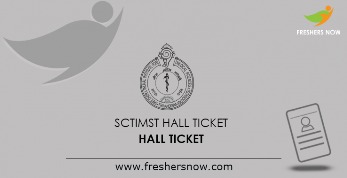 SCTIMST Hall Ticket 2019