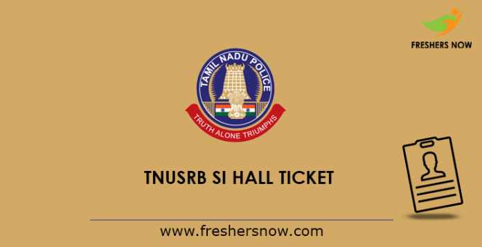 TNUSRB SI Hall Ticket 2019