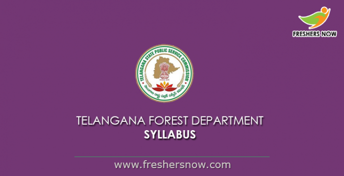 Telangana Forest Department Syllabus 2019