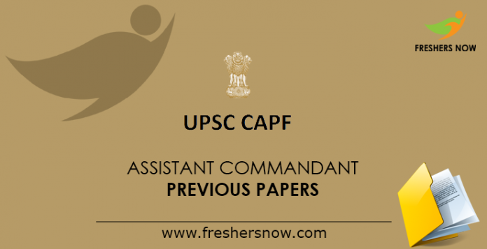 UPSC CAPF Assistant Commandant Previous Papers