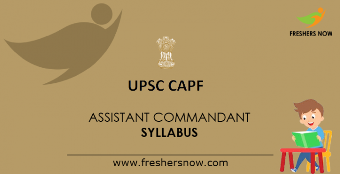UPSC CAPF Assistant Commandant Syllabus
