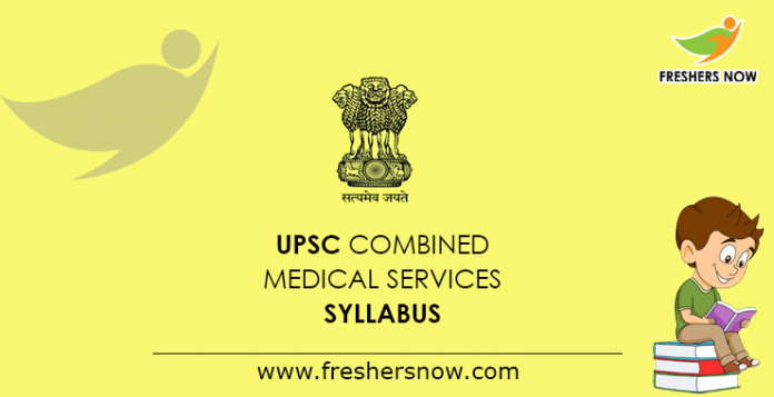 UPSC Combined Medical Services Exam Syllabus 2019