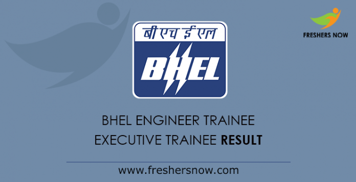 BHEL Engineer Trainee Result 2019