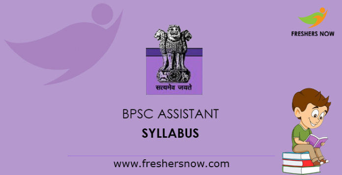 BPSC Assistant Syllabus 2019