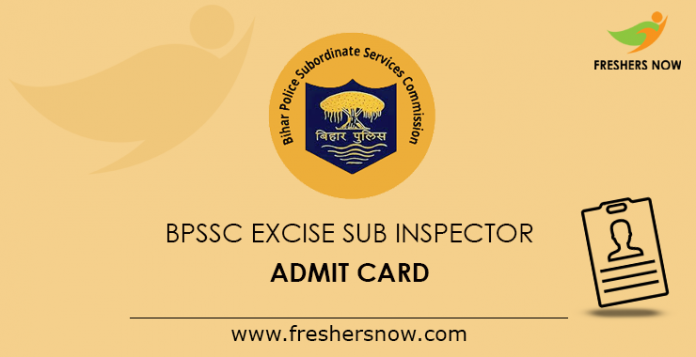 BPSSC Excise Sub Inspector Admit Card 2019
