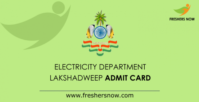 Electricity Department Lakshadweep Admit Card 2019
