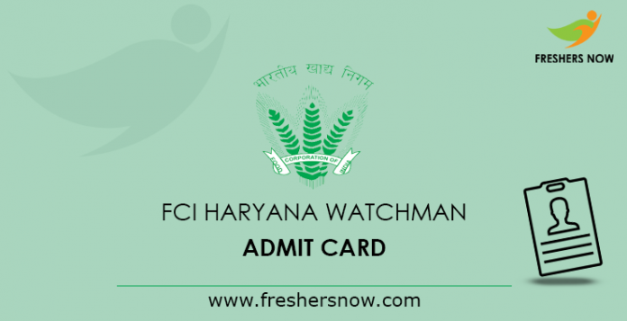 FCI Haryana Watchman Admit Card 2019