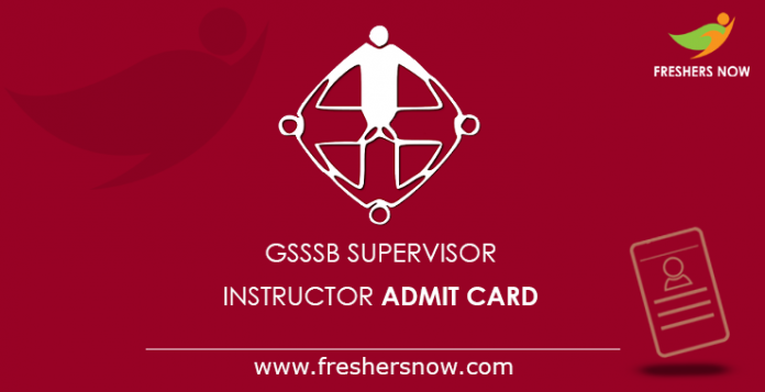 GSSSB Supervisor Instructor Admit Card 2019