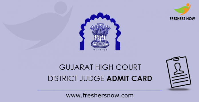 Gujarat High Court District Judge Admit Card 2019