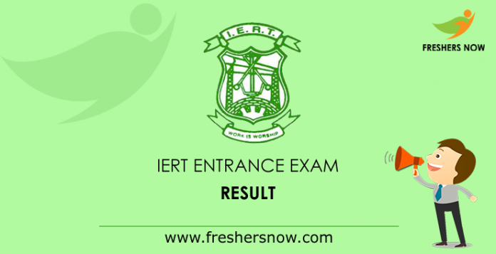 IERT Entrance Exam Result 2019