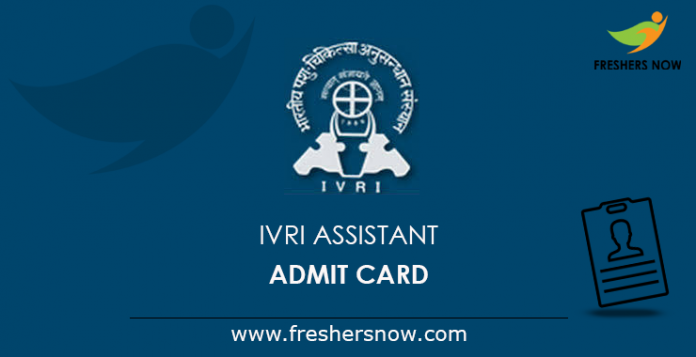IVRI Assistant Admit Card 2019