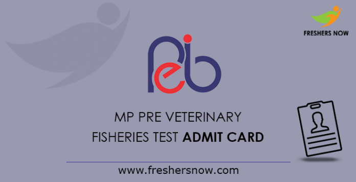 MP Pre Veterinary & Fisheries Test Admit Card 2019
