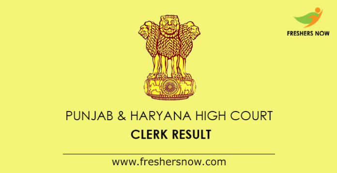Punjab And Haryana High Court Clerk Result 2019