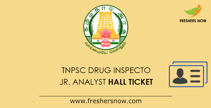 TNPSC Drug Inspector & Junior Analyst Hall Ticket 2019