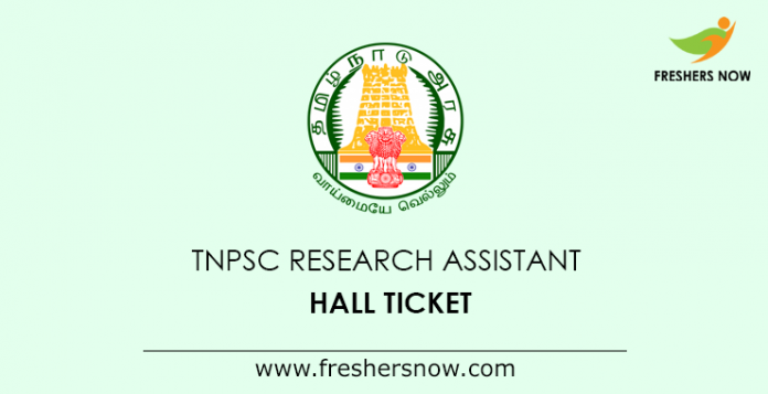 TNPSC Research Assistant Hall Ticket 2019