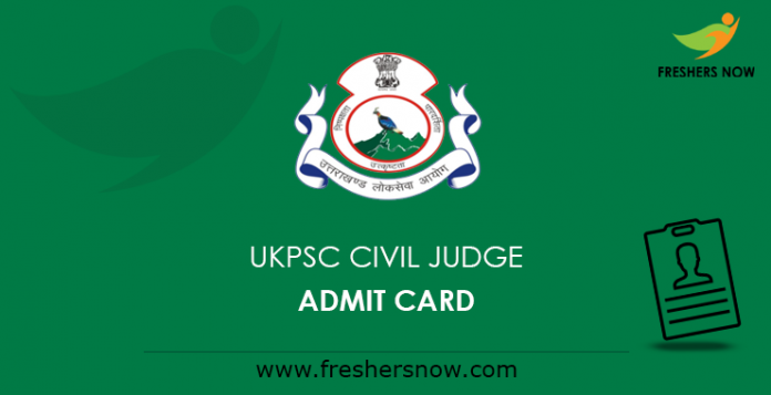 UKPSC Civil Judge Admit Card 2019
