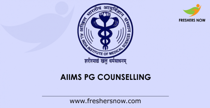AIIMS PG Counselling 2019