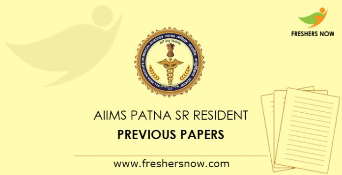 AIIMS Patna Senior Resident Previous Papers