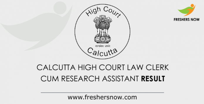 Calcutta High Court Law Clerk cum Research Assistant Result