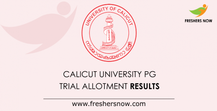 Calicut University PG Trial Allotment 2019 Results